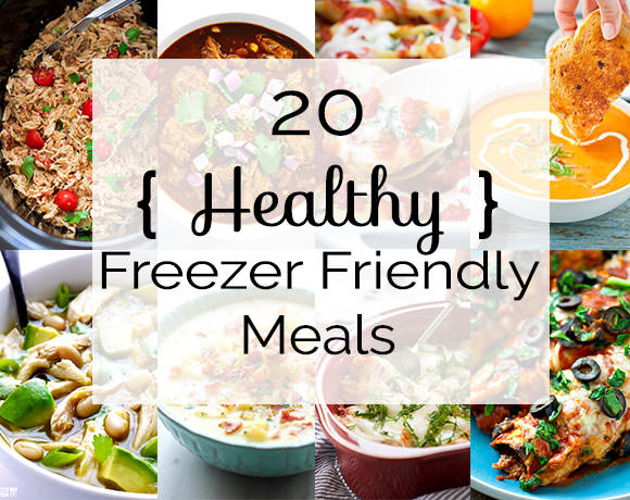 healthy freezer meals 20 healthy freezer friendly meals from scratch 30839
